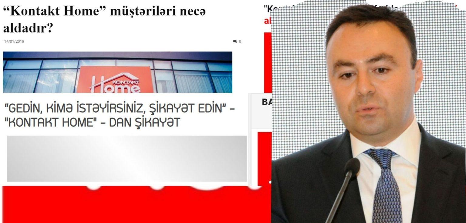"""Deputatın şirkətində mafiya qanunları: Elnur Allahverdiyevin """"Kontakt Home""""sinfə qanunsuzluq"""